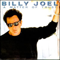 Billy Joel A Matter of Trust single