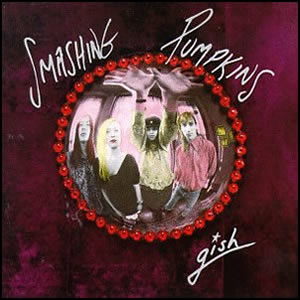 Gish by Smashing Pumkins