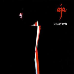 Aja by Steely Dan