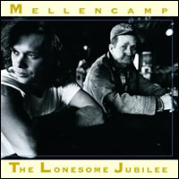 The Lonesome Jubilee byJohn Mellancamp