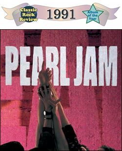 Ten by Pearl Jam, 1991 Album of the Year