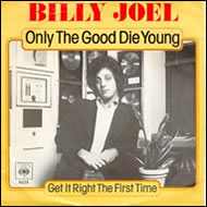 Only the Good Die Young single