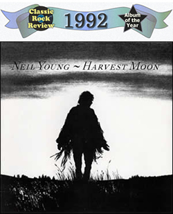 Harvest Moon by Neil Young, 1992 Album of the Year