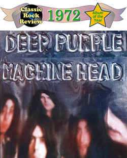 Machine Head by Deep Purple, 1972 Album of the Year