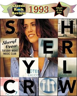 Tuesday Night Music Club by Sheryl Crow, 1993 Album of the Year