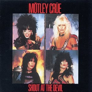 Shout at the Devil by Motley Crue