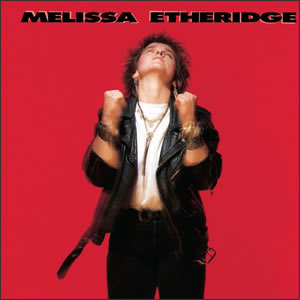 Melissa Etheridge debut album