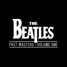 Past Masters 1 by The Beatles