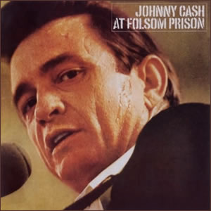 At Folsum Prison by Johnny Cash