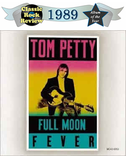 Full Moon Fever by Tom Petty, 1989 Album of the Year