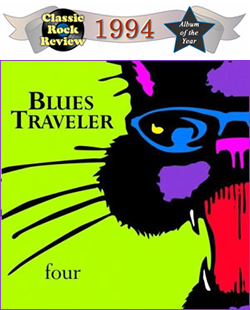 Four by Blues Traveler, 1994  Album of the Year