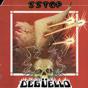 Degüello by ZZ Top