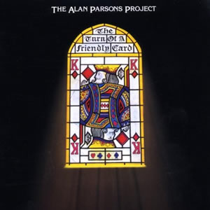 Turn of a Friendly Card by Alan Parsons Project