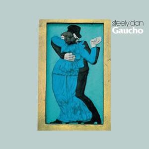 Gaucho by Steely Dan
