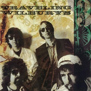 Traveling Wilburys Vol. 3by Traveling Wilburys