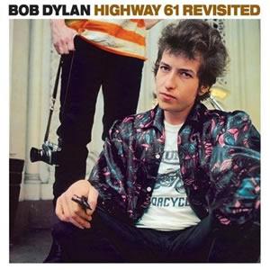 Highway 61 Revisitedby Bob Dylan