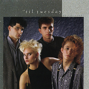 Voices Carry by Til Tuesday
