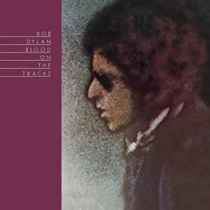 Blood On the Tracks by Bob Dylan