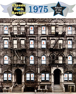 Physical Graffiti by Led Zeppelin, 1975 Album of the Year