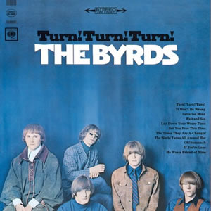 Turn Turn Turn by The Byrds