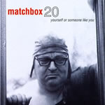 1996_matchboxtwenty-yourselforsomeonelikeyou_150