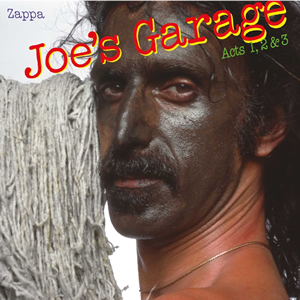 Joes Garage by Frank Zappa