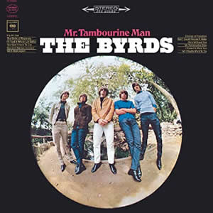 Mr Tambourine Man by The Byrds