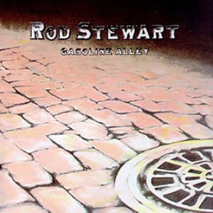 Gasoline Alley by Rod Stewart