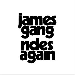 James Gang Rides Again by The James Gang