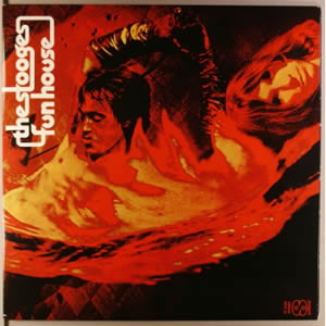 Fun House by The Stooges