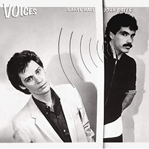 Voices by Hall and Oates
