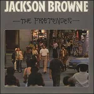 The Pretender by Jackson Browne