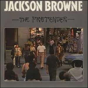 The Pretender by Jackson Browne