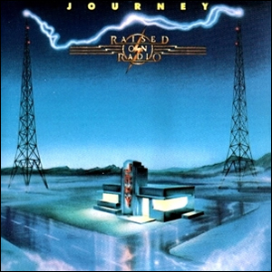 Raised On Radio by Journey