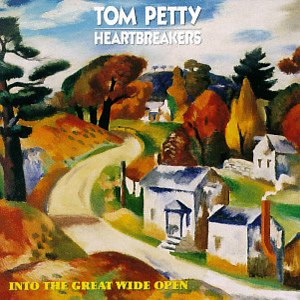 Into the Great Wide Open by Tom Petty and the Heartbreakers