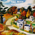 Into the Great Wide Open by Tom Petty & the Heartbreakers